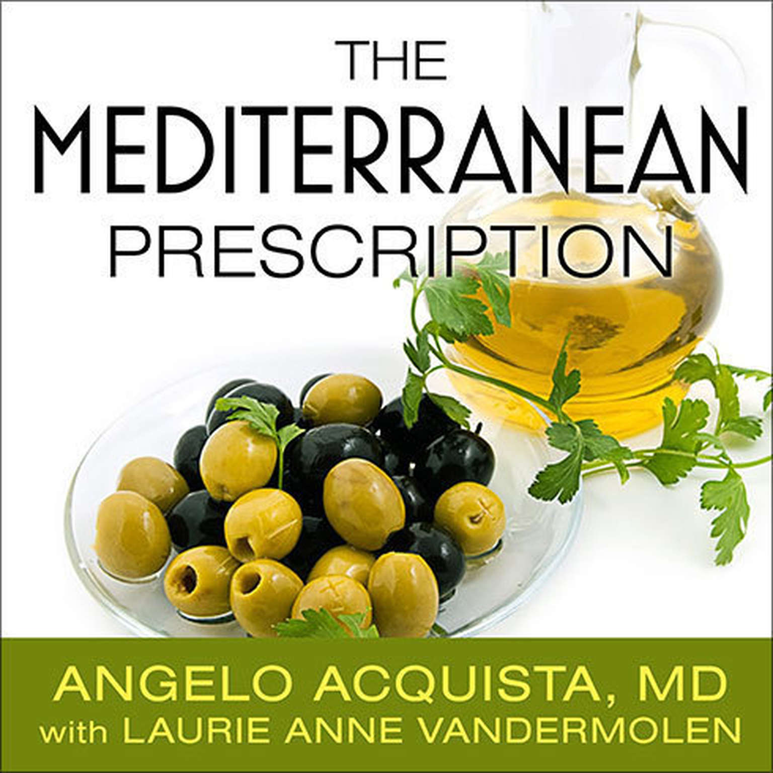 Printable The Mediterranean Prescription Audiobook Cover Art