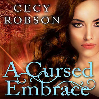 A Cursed Embrace: A Weird Girls Novel Audiobook, by Cecy Robson
