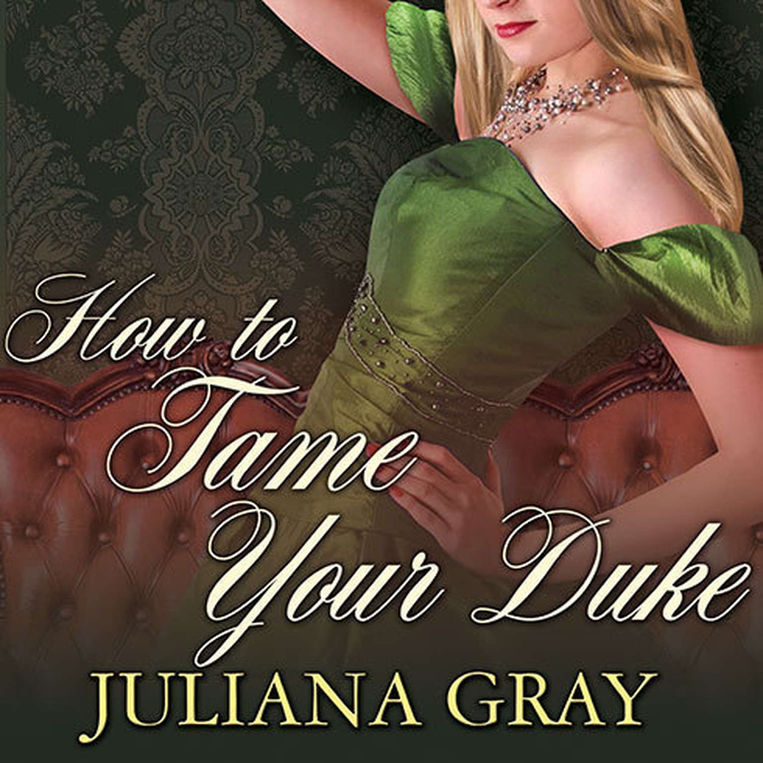 Printable How to Tame Your Duke Audiobook Cover Art