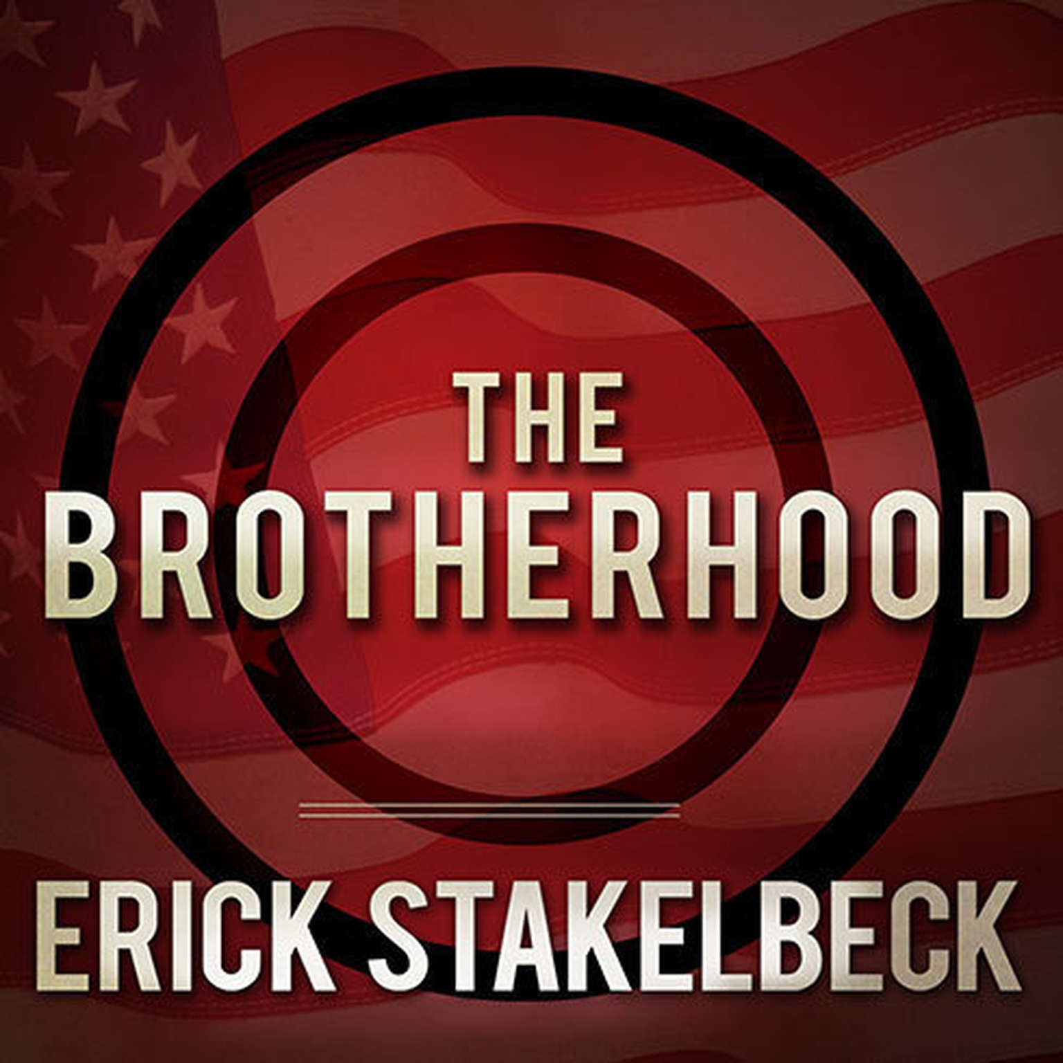 Printable The Brotherhood: America's Next Great Enemy Audiobook Cover Art