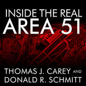 Inside the Real Area 51: The Secret History of Wright Patterson Audiobook, by Thomas J. Carey, Donald R. Schmitt