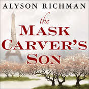The Mask Carver's Son Audiobook, by Alyson Richman
