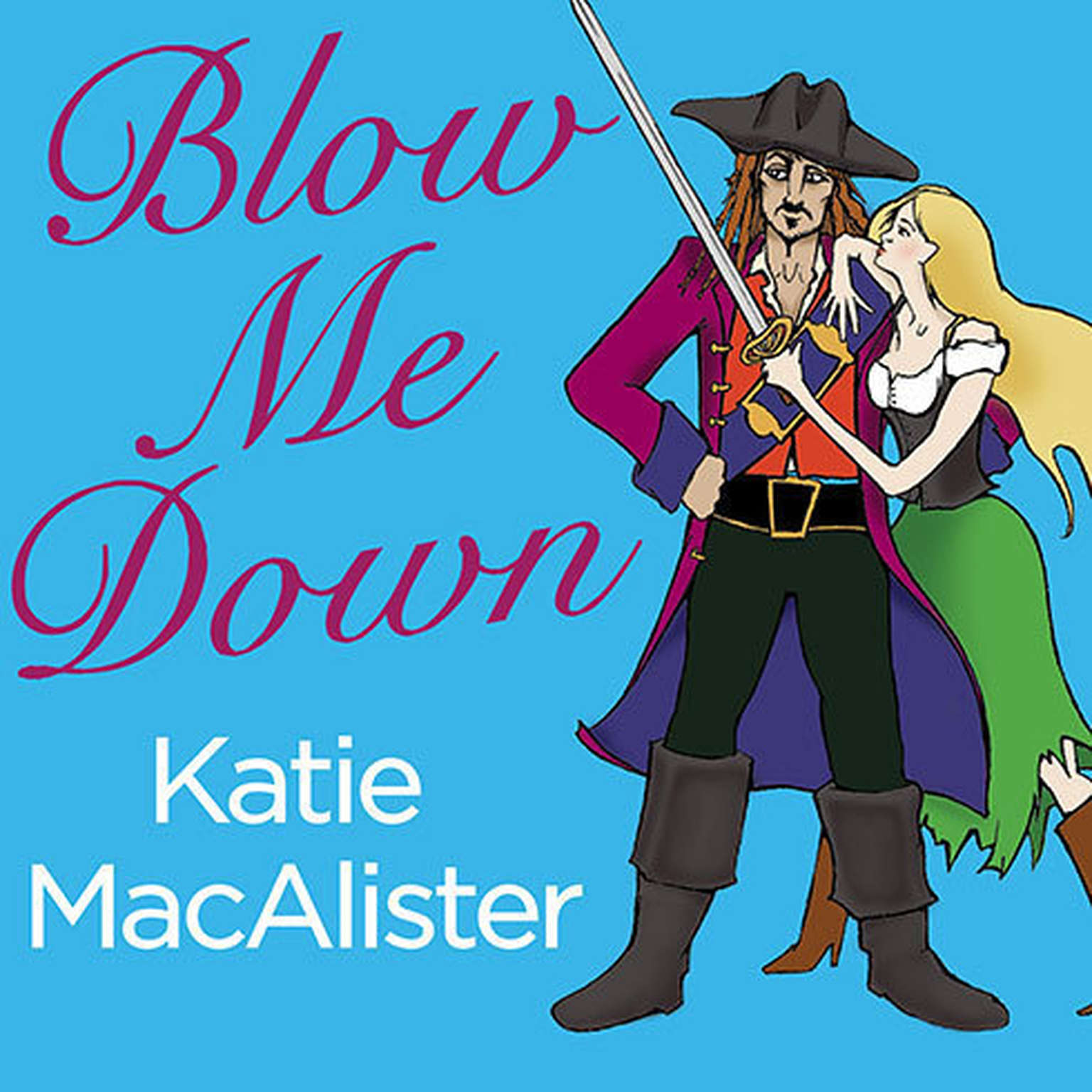 Printable Blow Me Down Audiobook Cover Art