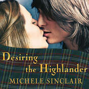Desiring the Highlander, by Michele Sinclair