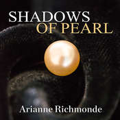 Shadows of Pearl Audiobook, by Arianne Richmonde