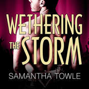 Wethering the Storm, by Samantha Towle
