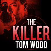 The Killer, by Tom Wood