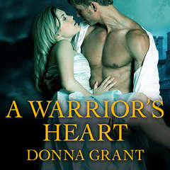 A Warriors Heart Audiobook, by Donna Grant