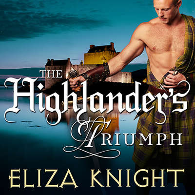 The Highlanders Triumph Audiobook, by Eliza Knight