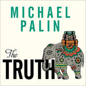 The Truth Audiobook, by Michael Palin