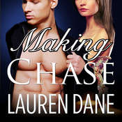 Making Chase Audiobook, by Lauren Dane