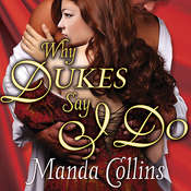 Why Dukes Say I Do Audiobook, by Manda Collins