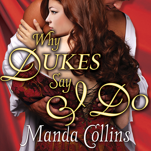 Printable Why Dukes Say I Do Audiobook Cover Art