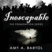 Inescapable, by Amy A. Bartol