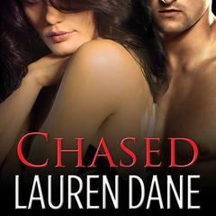 Chased Audiobook, by Lauren Dane