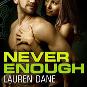 Never Enough, by Lauren Dane