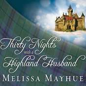 Thirty Nights With a Highland Husband, by Melissa Mayhue