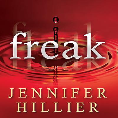 Freak Audiobook, by Jennifer Hillier