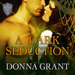 A Dark Seduction Audiobook, by Donna Grant