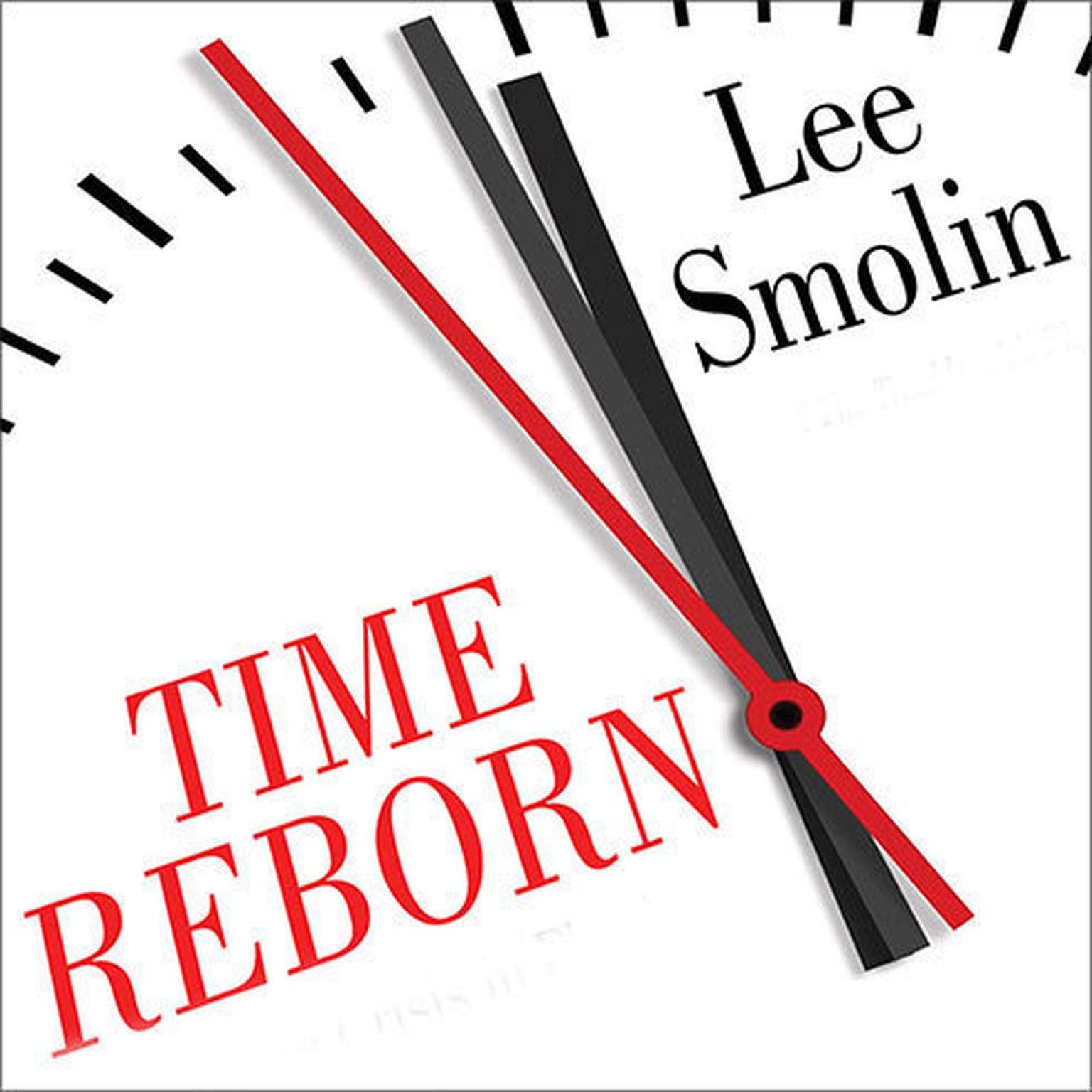 Printable Time Reborn: From the Crisis in Physics to the Future of the Universe Audiobook Cover Art