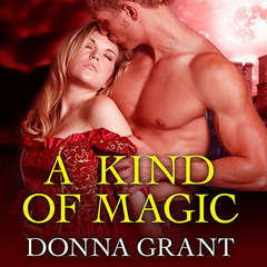 A Kind of Magic Audiobook, by Donna Grant