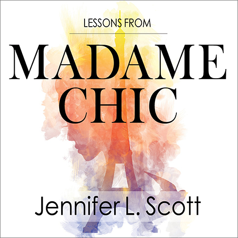 Printable Lessons from Madame Chic: 20 Stylish Secrets I Learned While Living in Paris Audiobook Cover Art