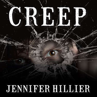 Creep Audiobook, by Jennifer Hillier