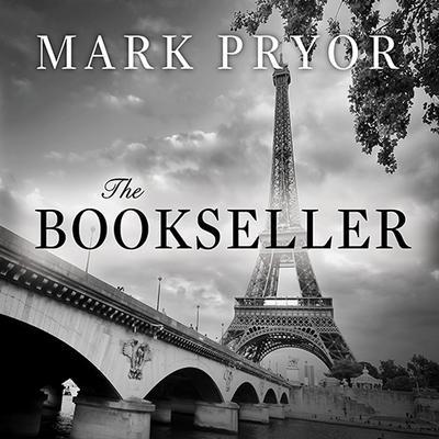 The Bookseller: The First Hugo Marston Novel Audiobook, by Mark Pryor