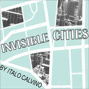 Invisible Cities, by Italo Calvino
