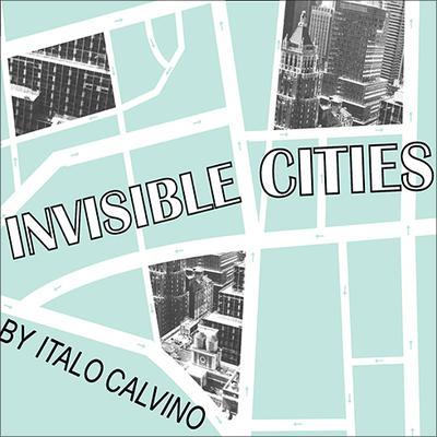 Invisible Cities Audiobook, by Italo Calvino