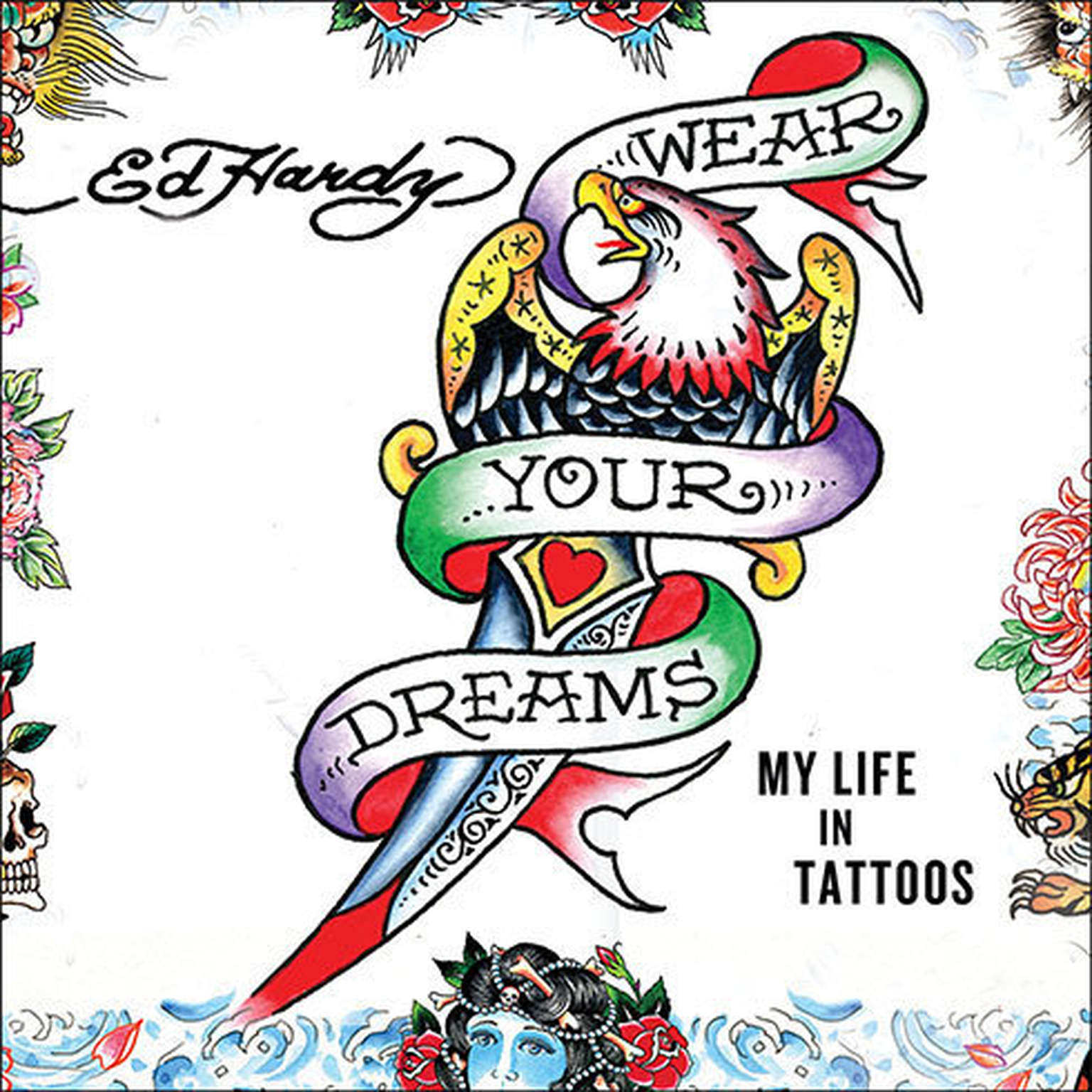 Printable Wear Your Dreams: My Life in Tattoos Audiobook Cover Art