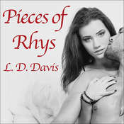 Pieces of Rhys, by L. D. Davis