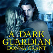 A Dark Guardian Audiobook, by Donna Grant