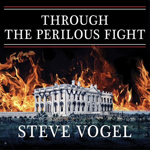 Printable Through the Perilous Fight: Six Weeks That Saved the Nation Audiobook Cover Art