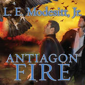 Antiagon Fire: The Seventh Book of the Imager Portfolio Audiobook, by L. E. Modesitt