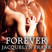 Forever: The World of Nightwalkers, by Jacquelyn Frank