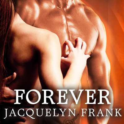 Forever: The World of Nightwalkers Audiobook, by Jacquelyn Frank