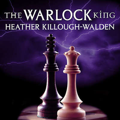 The Warlock King Audiobook, by Heather Killough-Walden