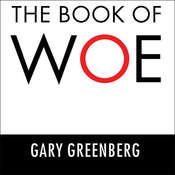 The Book of Woe: The DSM and the Unmaking of Psychiatry Audiobook, by Gary Greenberg