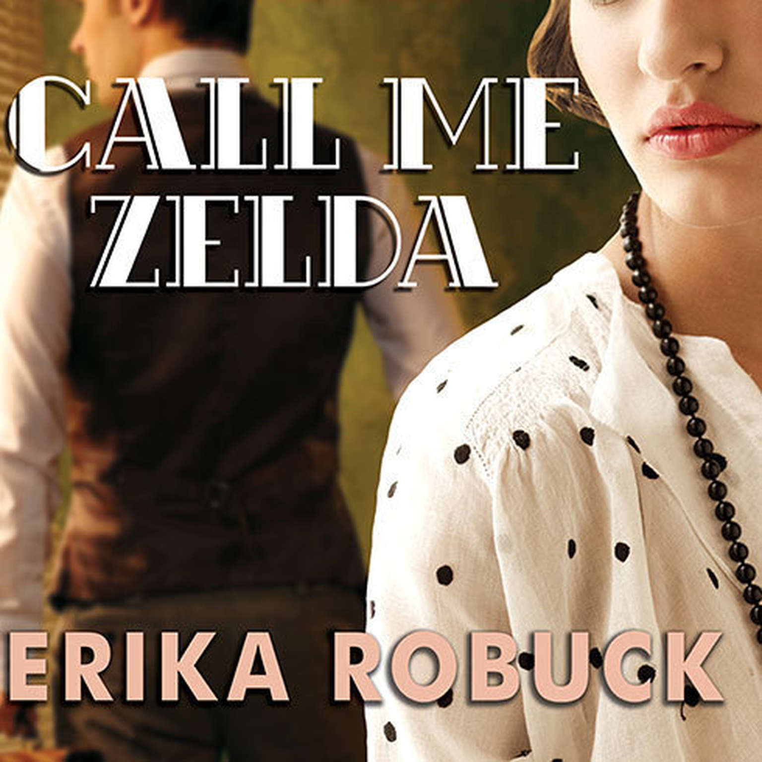 Printable Call Me Zelda: A Novel Audiobook Cover Art