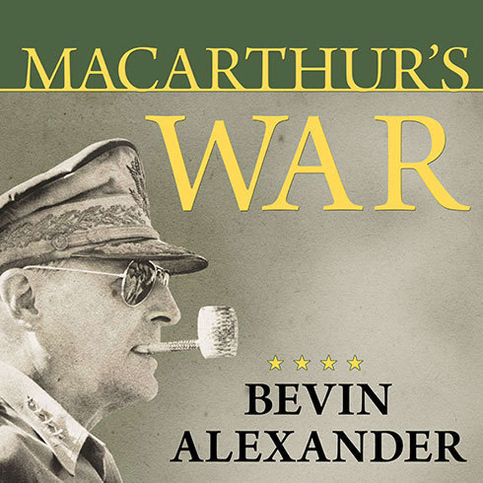 Printable MacArthur's War: The Flawed Genius Who Challenged the American Political System Audiobook Cover Art
