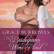 The Bridegroom Wore Plaid Audiobook, by Grace Burrowes