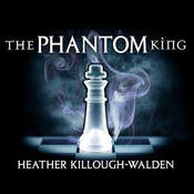 The Phantom King Audiobook, by Heather Killough-Walden