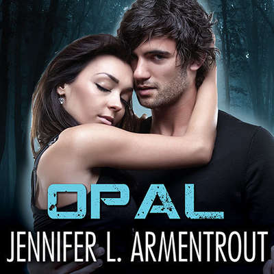 Opal Audiobook, by Jennifer L. Armentrout