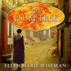 The Plum Tree Audiobook, by Ellen Marie Wiseman