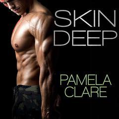 Skin Deep Audiobook, by Pamela Clare