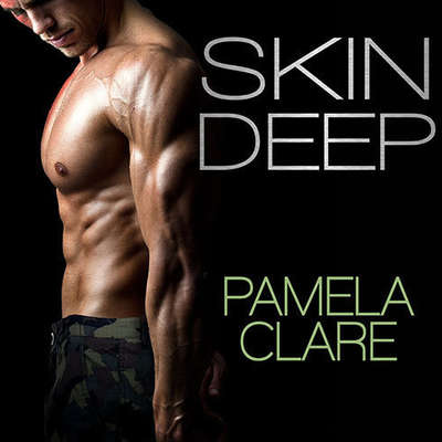 Skin Deep Audiobook, by Pamela Clare