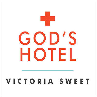 Gods Hotel: A Doctor, a Hospital, and a Pilgrimage to the Heart of Medicine Audiobook, by Victoria Sweet