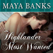Highlander Most Wanted Audiobook, by Maya Banks