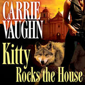 Kitty Rocks the House, by Carrie Vaughn